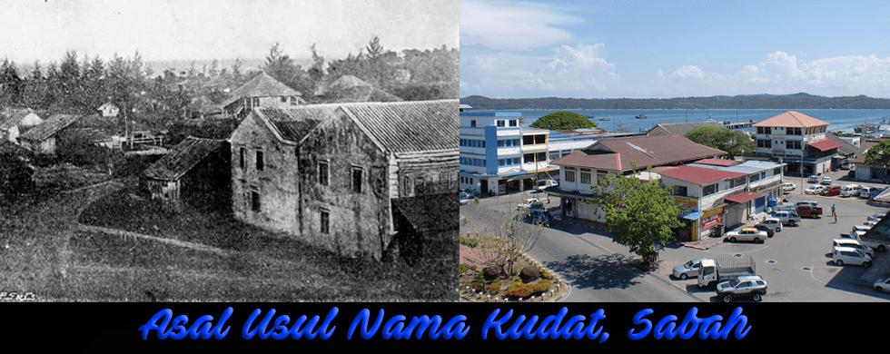 Asal Usul Nama Kudat, Sabah Yang Anda Perlu Tahu