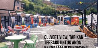 Culvert View, Tarikan Terbaru Untuk Anda Bermalam Di Kundasang