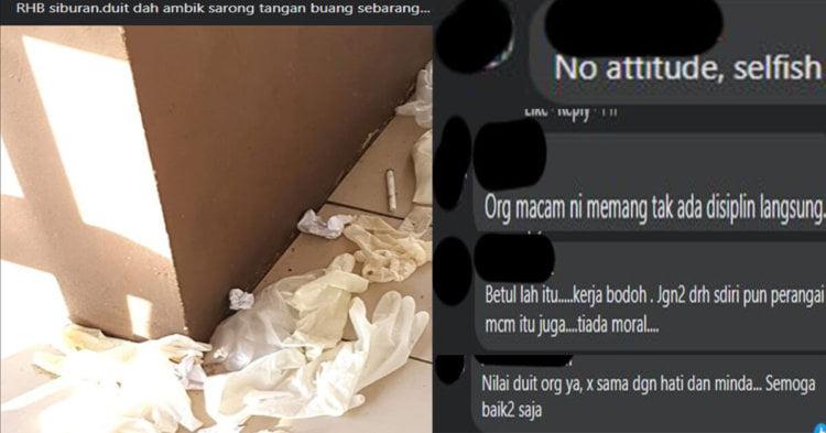 """""""Tak Bermoral Langsung!"""" Netizen Berang Melihat Sarung Tangan Dibuang Di Atas Lantai RHB Siburan"""