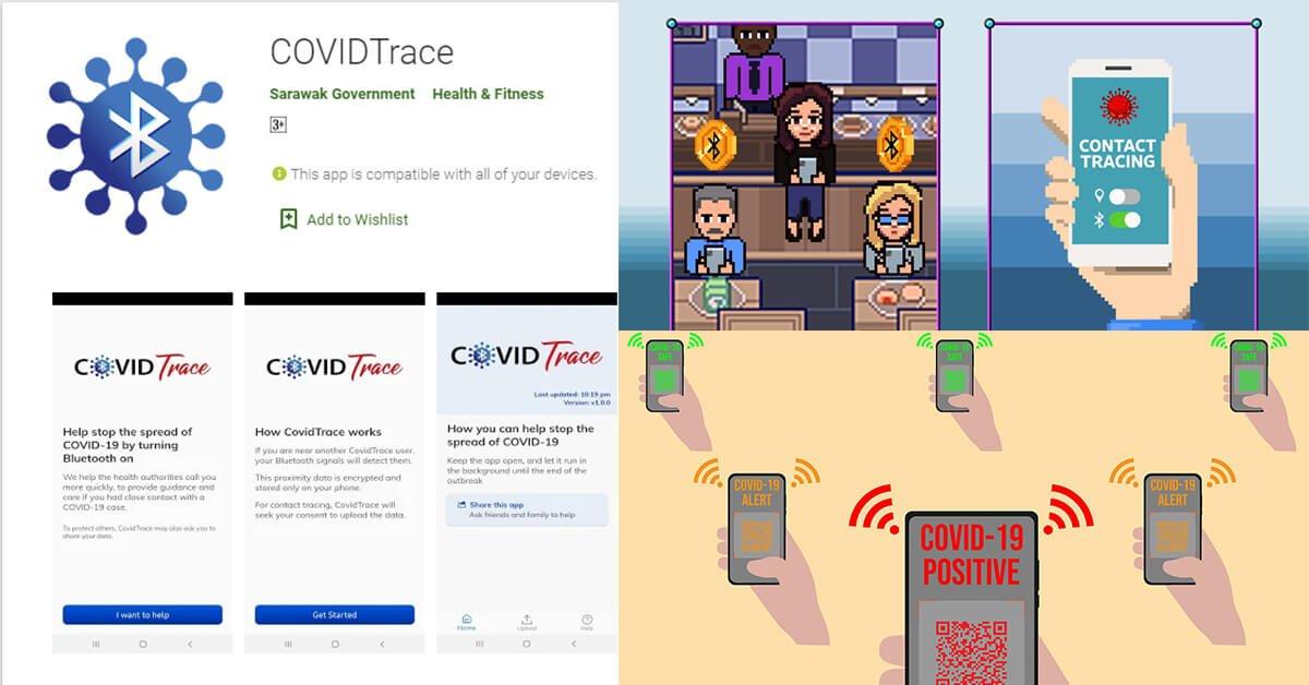 Kerajaan Sarawak Bina COVIDTRACE, Aplikasi Pengesanan Kontak Rapat COVID-19