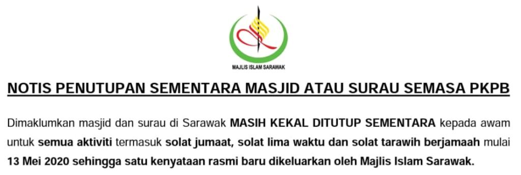 Surau Dan Masjid Di Sarawak Masih Ditutup Untuk Orang Awam Sehingga Satu Masa Sesuai Kelak