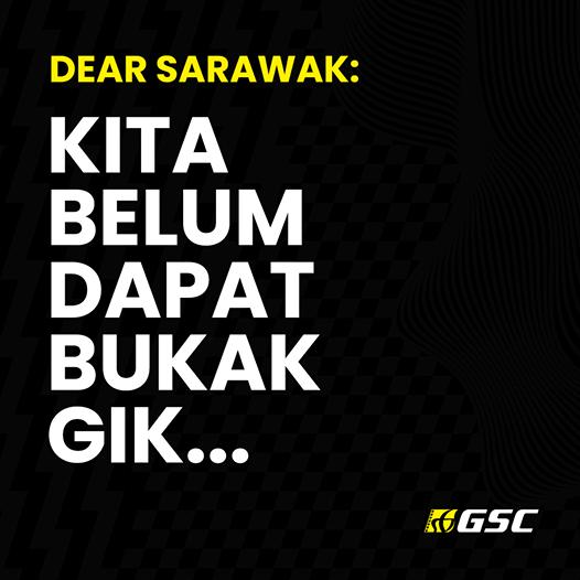 Poster GSC Guna Bahasa Sarawak Tarik Perhatian, Umum Pawagam Di Sarawak Masih Tutup