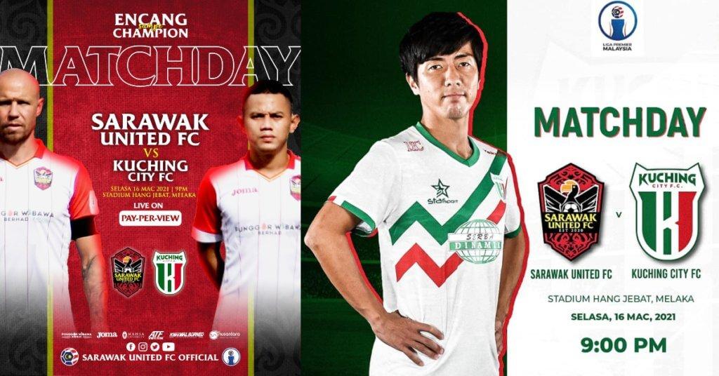 Diramal Sengit, Pertemuan Senegeri Sarawak United FC Menentang Kuching City FC Malam Ini