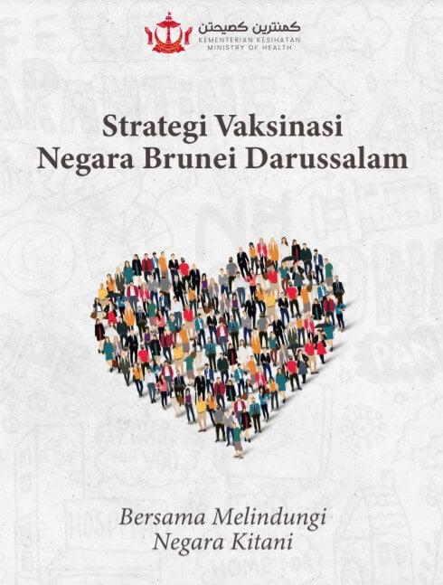 Brunei Darussalam Lancar Strategi Vaksinasi, Dimuatkan Dalam Dokumen Yang Menarik Perhatian